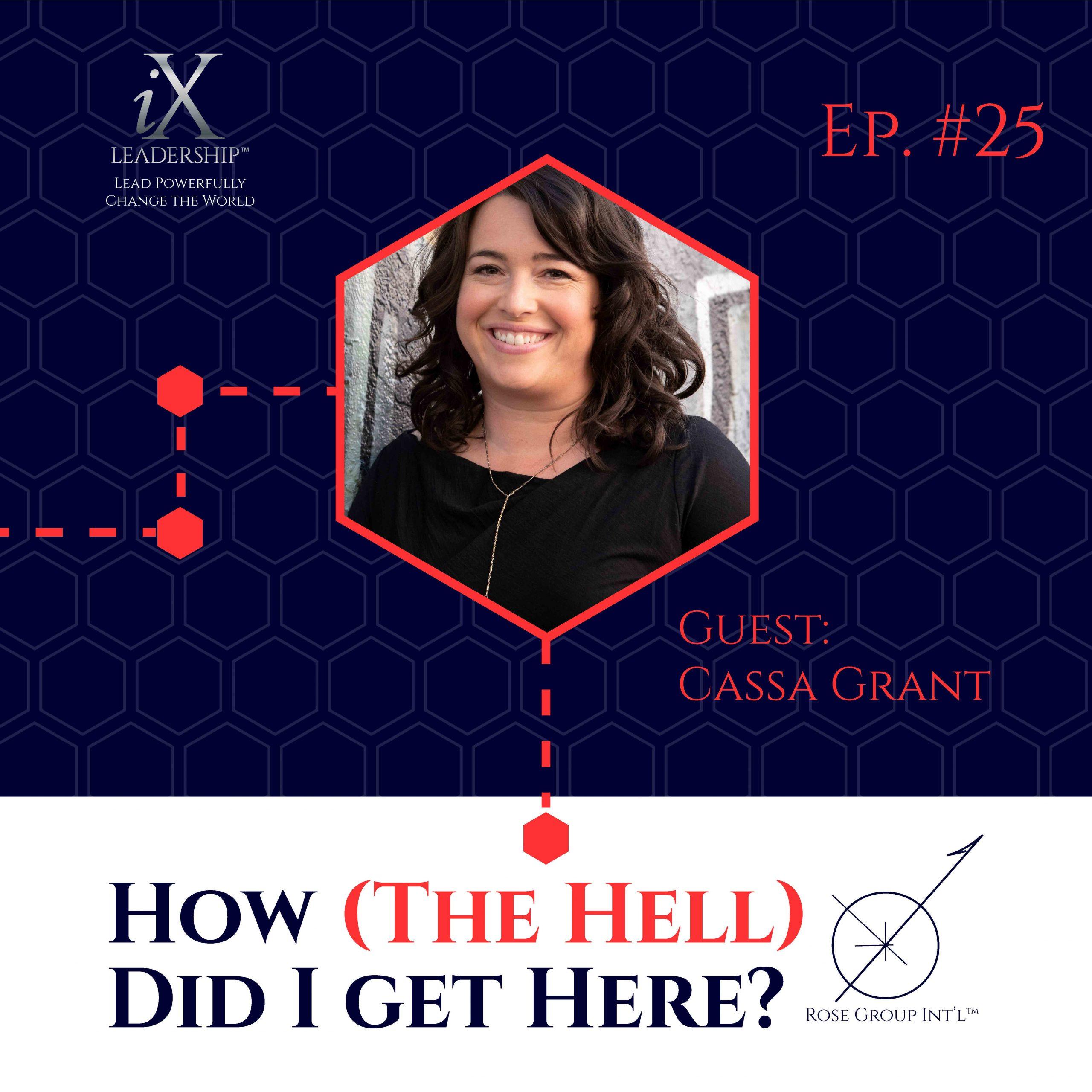Podcast episode #25 | Cassa Grant